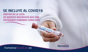 Se incluye al Covid19 dentro de la lista de agentes biológicos que son patógenos humanos conocidos