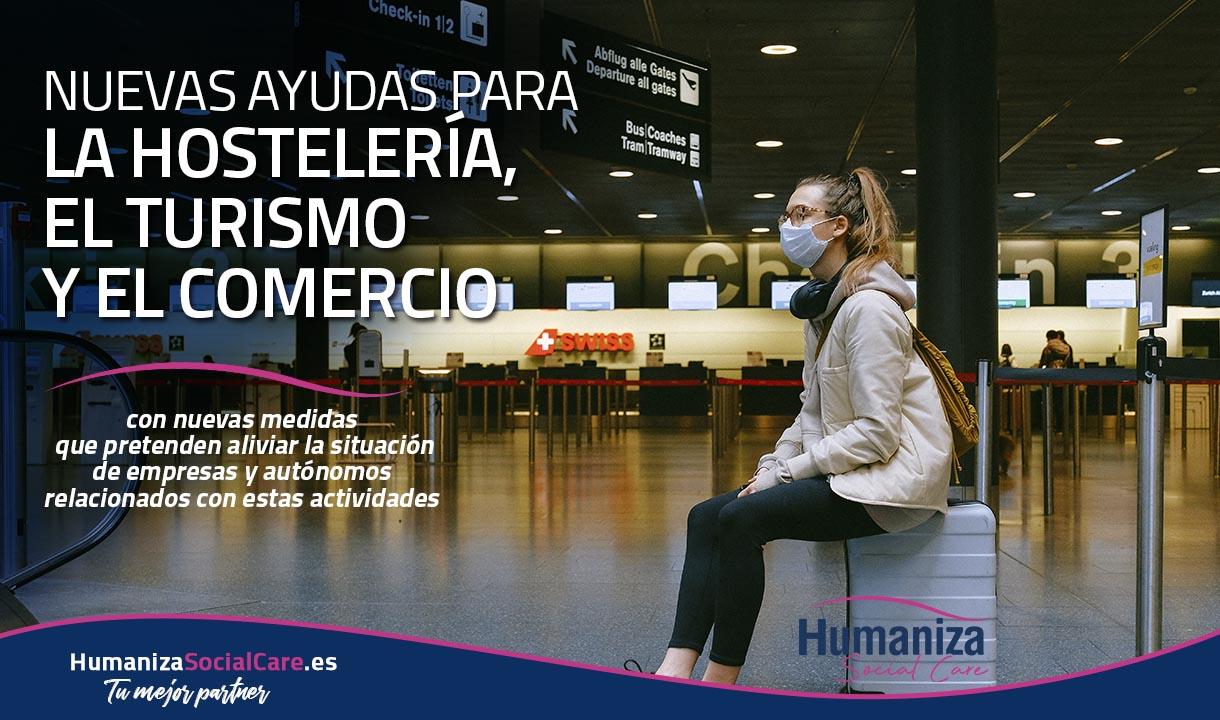 NUEVAS AYUDAS PARA LA HOSTELERÍA, EL TURISMO Y EL COMERCIO